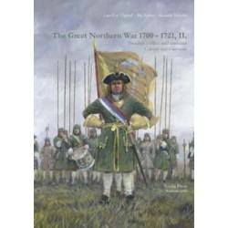 GREAT NORTHERN WAR 1700 - 1721 - Vol. 2) Sweden'S Allies & Enemies. Russia, Denmark Etc