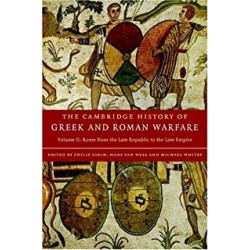 CAMBRIDGE HISTORY OF GREEK AND ROMAN WARFARE