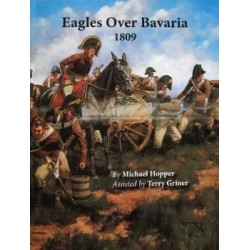 EAGLES OVER BAVARIA: 1809