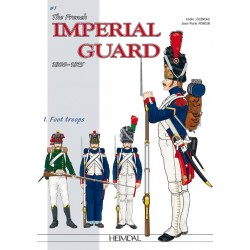 The French Imperial Guard Vol.1