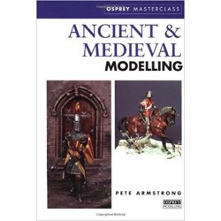 ANCIENT and MEDIEVAL MODELLING Osprey Master-class