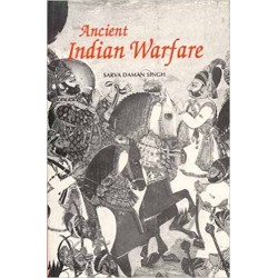 ANCIENT INDIAN WARFARE