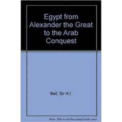 EGYPT FROM ALEXANDER THE GREAT TO THE ARAB CONQUEST