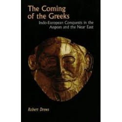 COMING OF THE GREEKS Indo-European conquests in the Aegean