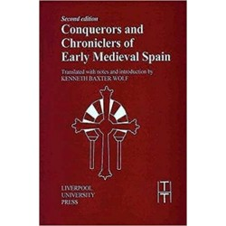 CONQUERORS and CHRONICLES OF EARLY MEDIEVAL SPAIN