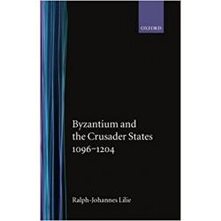 BYZANTIUM and THE CRUSADER STATES 1096-1204