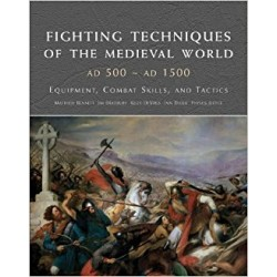 FIGHTING TECHNIQUES OF THE MEDIEVAL WORLD AD500-1500