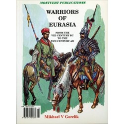 WARRIORS OF EURASIA C8th BC - C17th AD