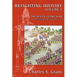REFIGHTING HISTORY 4) SEVEN YEARS WAR BATTLES AND ACTIONS 1760